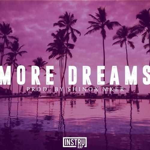 (FREE) Instrumental Rap Chill/Conscient   Instru Rap Français - MORE DREAMS - Prod. by Shinox Mker