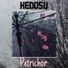 Kedosu - Petrichor