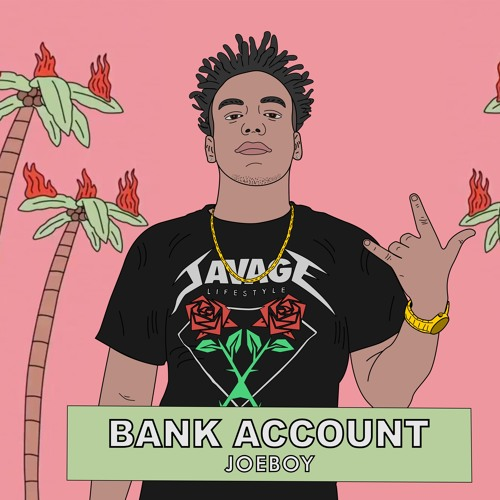 21 savage bank account joeboy remix by joeboy on soundcloud hear the world s sounds 21 savage bank account joeboy remix