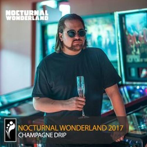 Champagne Drip - Nocturnal Wonderland Promo Mix 3017