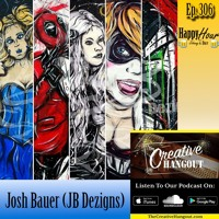 Episode 306 - Josh Bauer (JB Dezigns) Part One