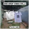 ONE DROP VIBES II MIX by BIG BADDA BOOM SOUND