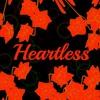 Heartless [Feat. Meiko English]