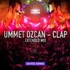 Ummet Ozcan - Clap (De Bom 2001) [Cha'Kota Extended Remake] [FREE DOWNLOAD]