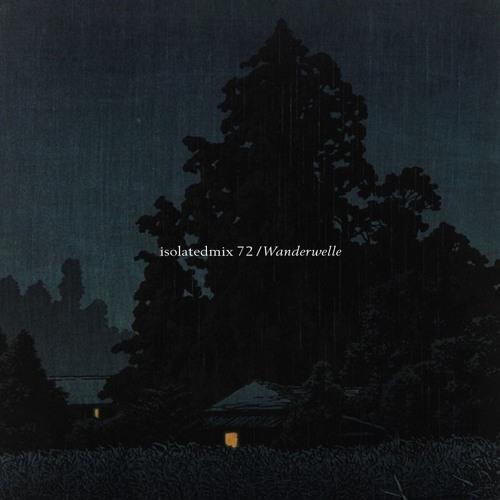 isolatedmix 72 - Wanderwelle