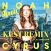 Noah Cyrus - Again ft. XXXTENTACION(KUST Remix)