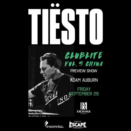 Live alongside Tiesto @ Exchange LA