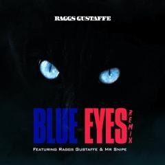 Blue Eyes (SonnyCole/Perfechter Remix) Feat Raggs Gustaffe & Mr Snipe