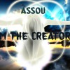 ASSOU I'm The Creator (Original Mix) [FREE Download]