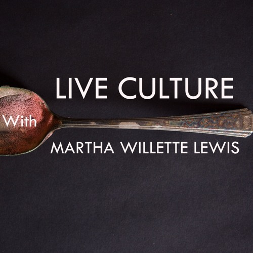 Live Culture Episode 31: Sound Objects