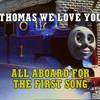 Thomas' Anthem (Thomas We Love you) Instrumental (Stereo)
