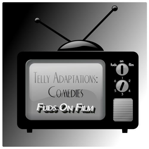 TV Adaptations: Comedies