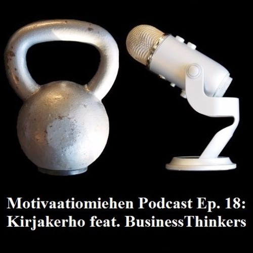 Ep. 18: Kirjakerho feat. Business Thinkers
