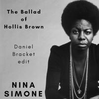 Nina Simone - The Ballad of Hollis Brown (Daniel Bracket edit)