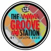The Groove Station by Joseph Doub