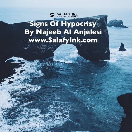 Signs Of Hypocrisy By Najeeb Al Anjelesi