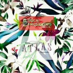 A&B fanfare/Buck Presidents&ATLAS prod.J5T