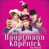 Frei wie der Blick  - Der Hauptmann von Köpenick - Das Musical - LIVE