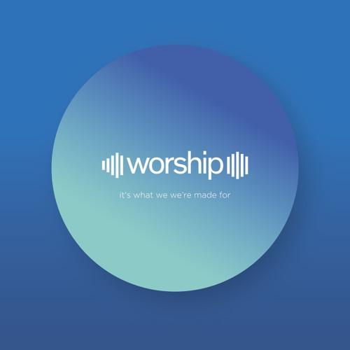 07 Worship - Spirit-filled worship (by Sam Priest)