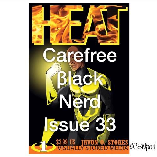 CBN Season 3   Issue 33   HEAT