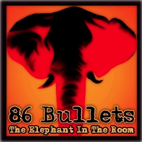 86 Bullets - Where I Belong