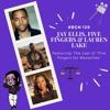 BGN #129 I Jay Ellis, Five Fingers and Lauren Lake