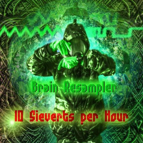 10 Sieverts per Hour