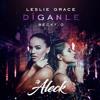 94. Leslie Grace Ft Becky G - Diganle (REMIX DJ ALECK) 2K17. Portada del disco