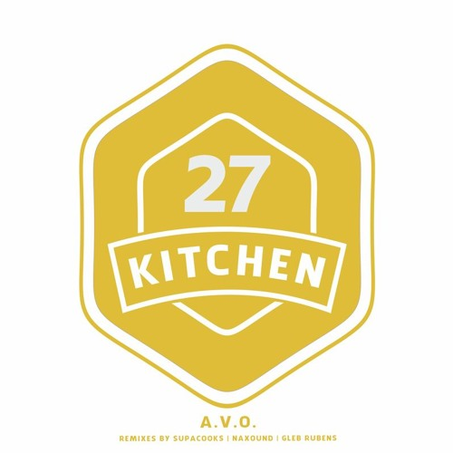 A V O Before Supacooks Re Groove Ktn027 By Kitchen Recordings
