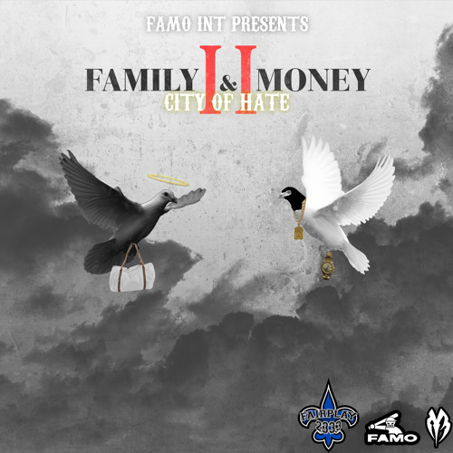 Family and Money 2 (City of Hate)
