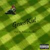 GrassKut . [Prod. By Anthony Skywalker]