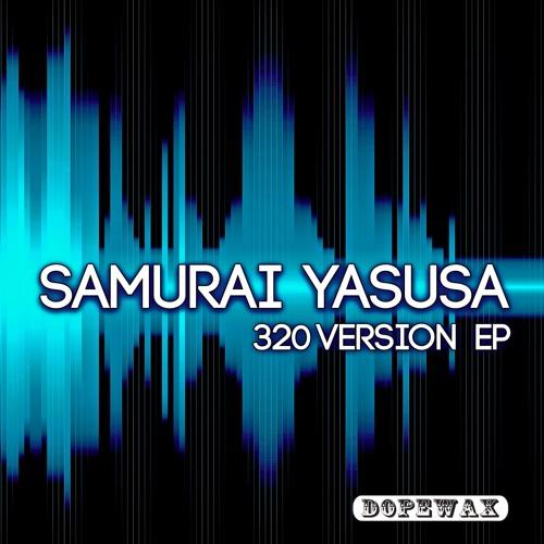Samurai Yasusa - 320 Version (Original Mix)