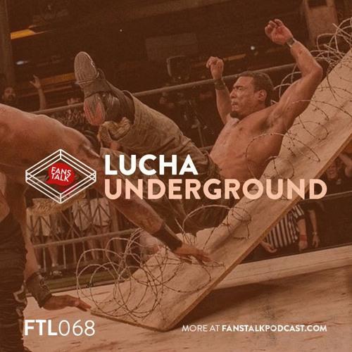 FTL068 - Ultima Lucha Tres, Night 1