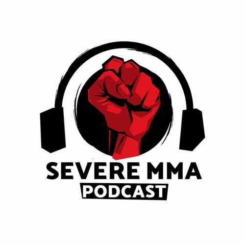 Episode 134 - Severe MMA Podcast