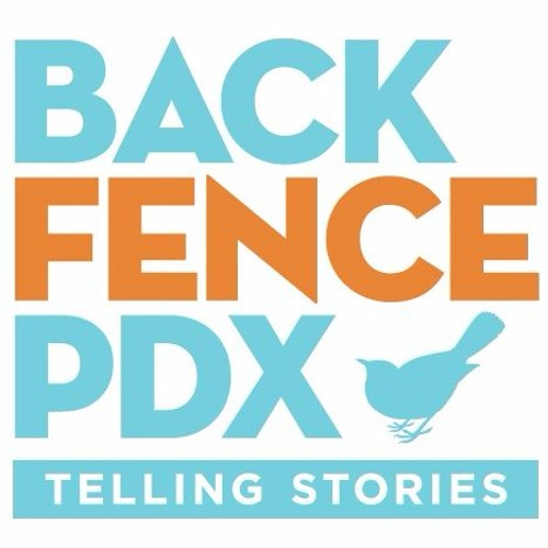 Back Fence PDX on The Art of Storytelling