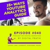 15+ Ways To Measure Your YouTube Channel Performance   Digital Marketing strategy Ep. #040