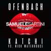 Ofenbach - Katchi (Samuele Sartini ReTouch) OUT NOW
