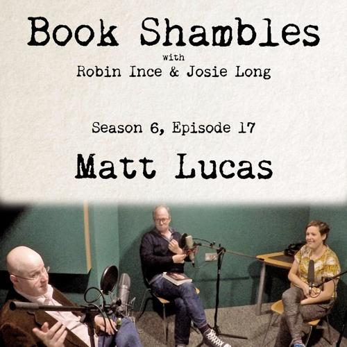 Book Shambles - Season 6, Episode 17 - Matt Lucas