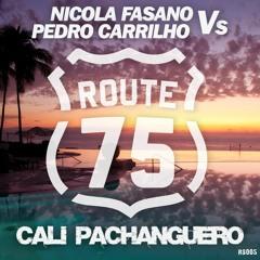 Nicola Fasano & Pedro Carrilho - Cali Pachanguero **played by DANNIC, BLASTERJAXX, GREGOR SALTO