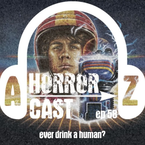 Ep 58 - Turbo Kid - Ever Drink A Human?