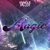 Single Pilot - Magic ft. Avi On Fire