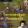 Terrorwasbeer - Memescape