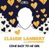 Claude Lambert feat. Jan Hangers - Come back to me girl (Unizon Teaser)