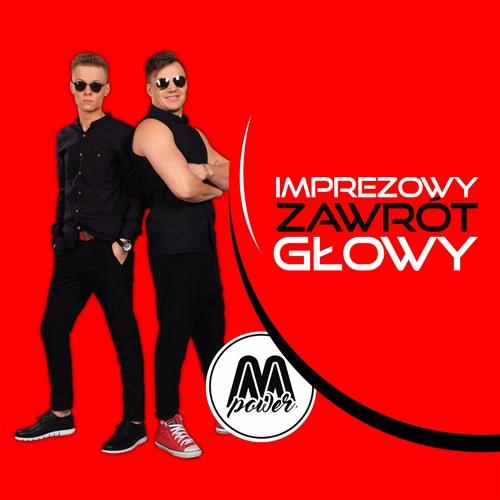 Imprezowy Zawrot Glowy   (VOC MIX Z FX)  M - POWER