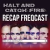 "Halt and Catch Fire Recap FREQCast 5: Season 4, Episode 7, ""Who Needs a Guy"""
