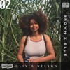Brown X Blue Radio 02 - Joined by Olivia Nelson - Live On Reprezent FM