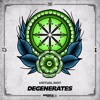 Virtual Riot - Degenerates