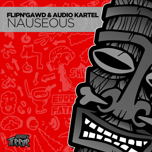 FlipNGawd & Audio Kartel - Nauseous (Original Mix)