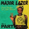 Major Lazer Ft Dario The Boss & Juan Alcaraz - Particula (Spanish Remix)