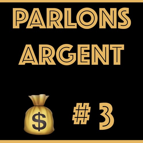 #3 Le banquier te donne de l'argent